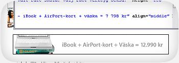 iBook + AirPort-kort + väska = 7 798 kr != 12.990 kr
