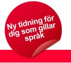 En röd cirkel med texten 'Ny tidning för dig som gillar språk' med en röd flik nederst till höger